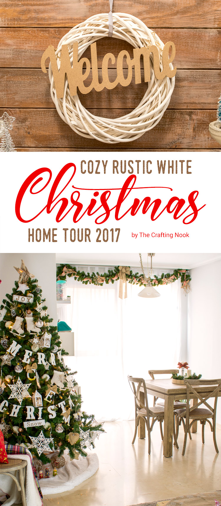 Cozy Rustic White Christmas Home Tour 2017