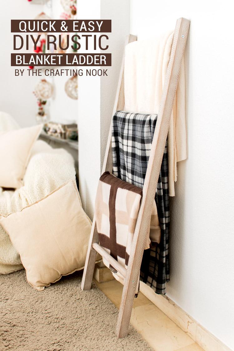 Easy DIY Rustic Blanket Ladder