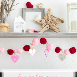 Easy Valentine's Day Love and Pom pom Garland