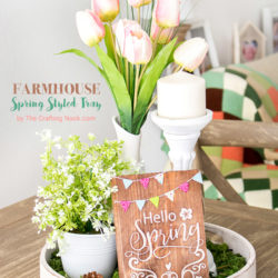 Farmhouse Spring Styled Tray Tutorial