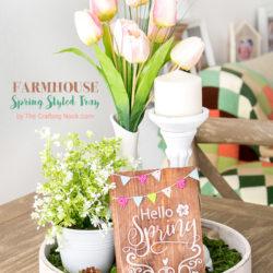 Farmhouse Spring Styled Tray Tutorial