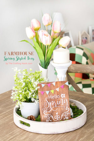 DIY Farmhouse Spring Styled Tray (super easy)