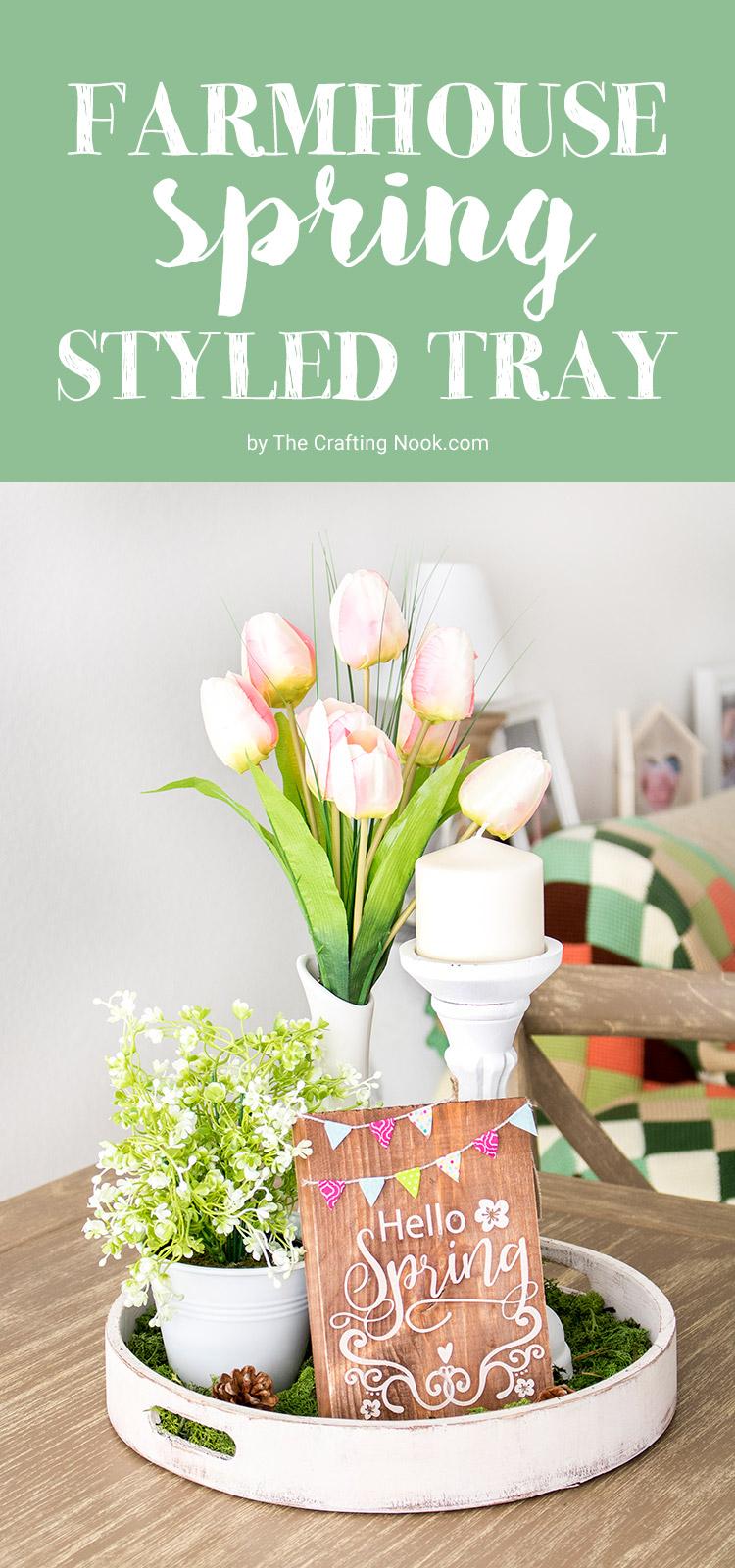 DIY Farmhouse Spring Styled Tray