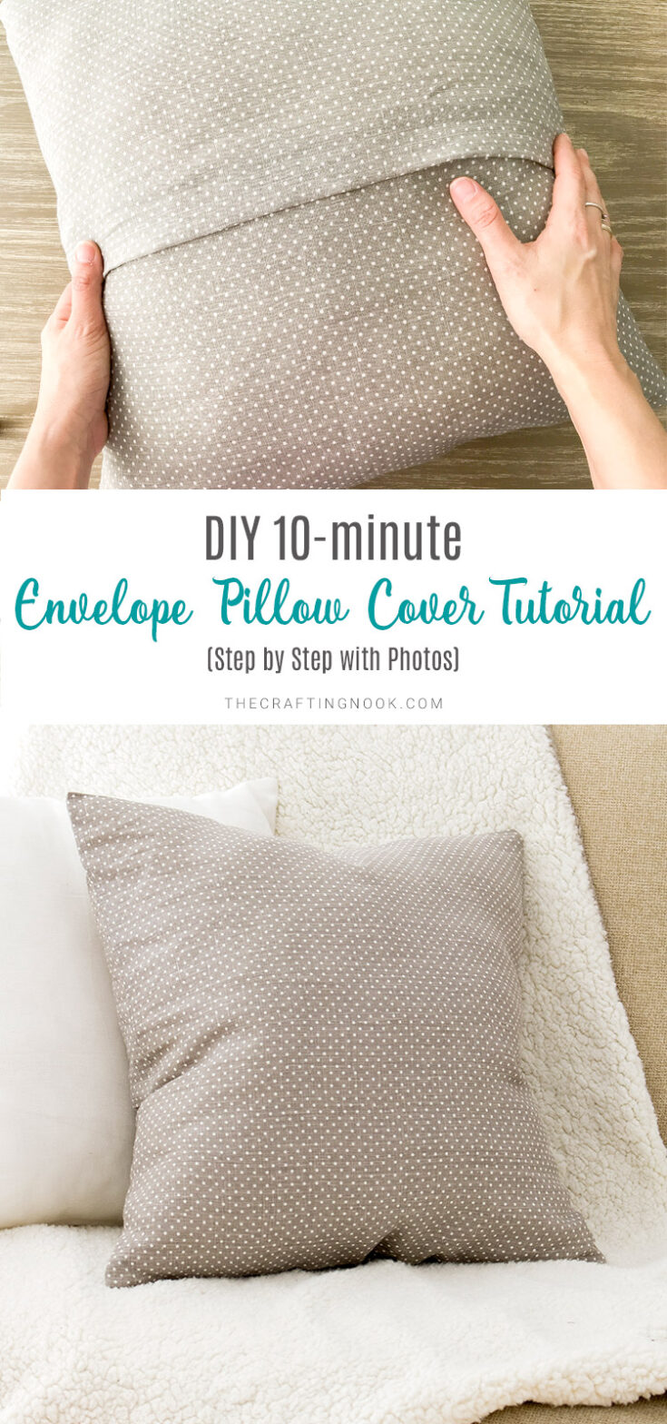 The easiest and quickest way ever to make an envelope pillow cover in just a few minutes! Learn how to sew an envelope pillow cover using one piece of fabric. #pillowcover #pillowcases #10minuteproject #sewingproject #diypillowcover #envelopepillowcover #sewingforbeginners