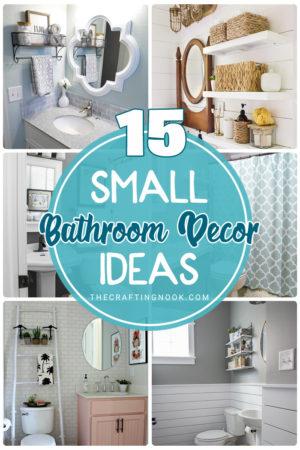 15 Small Bathroom Decor Ideas