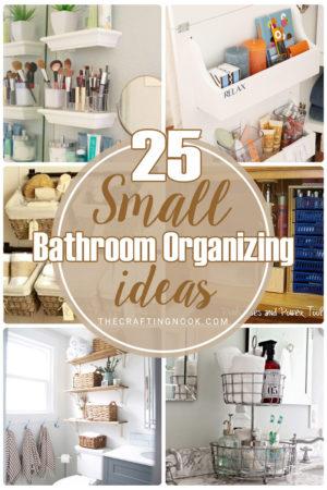 25 Small Bathroom Organizing Ideas