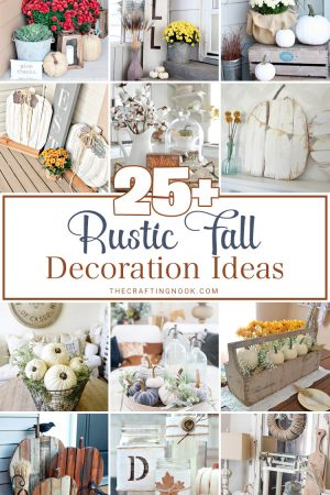 25+ Rustic Fall Decoration Ideas (Mostly DIY Projects)