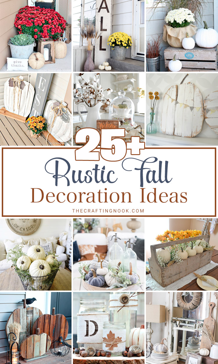 25+ Rustic Fall Decoration Ideas (Mostly DIY Projects) | The ...