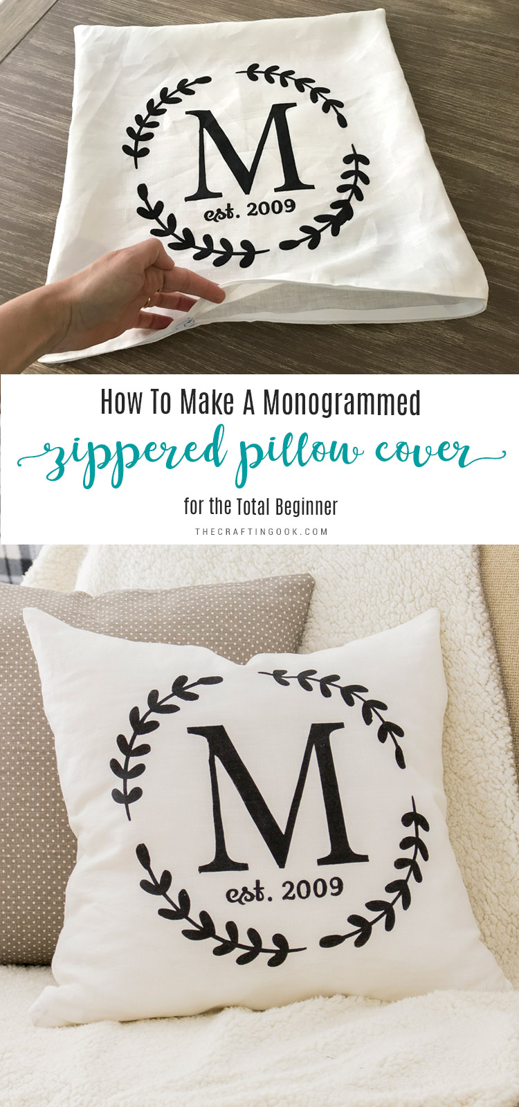 Make a Monogrammed Zippered Pillow Cover (An Easy Tutorial for the Total Beginner)