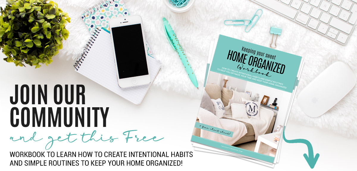 Keep Your Home Organized Easy tips + Free Workbook