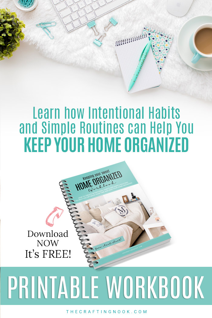 Tips and Tricks for an Organized Home + Free Workbook