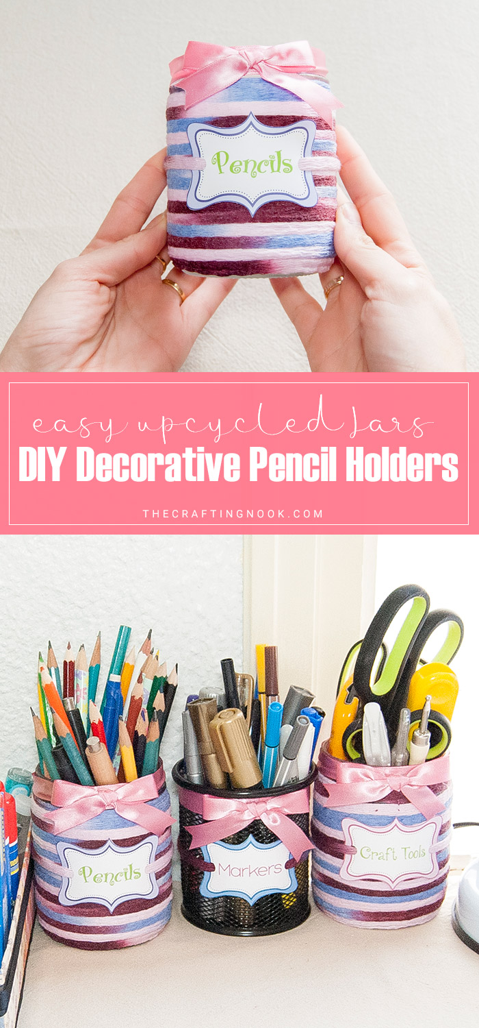 DIY Decorative Pencil Holder from Upcycled Jars