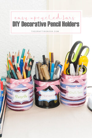 How to make Decorative Pencil Holder from Upcycled Jars