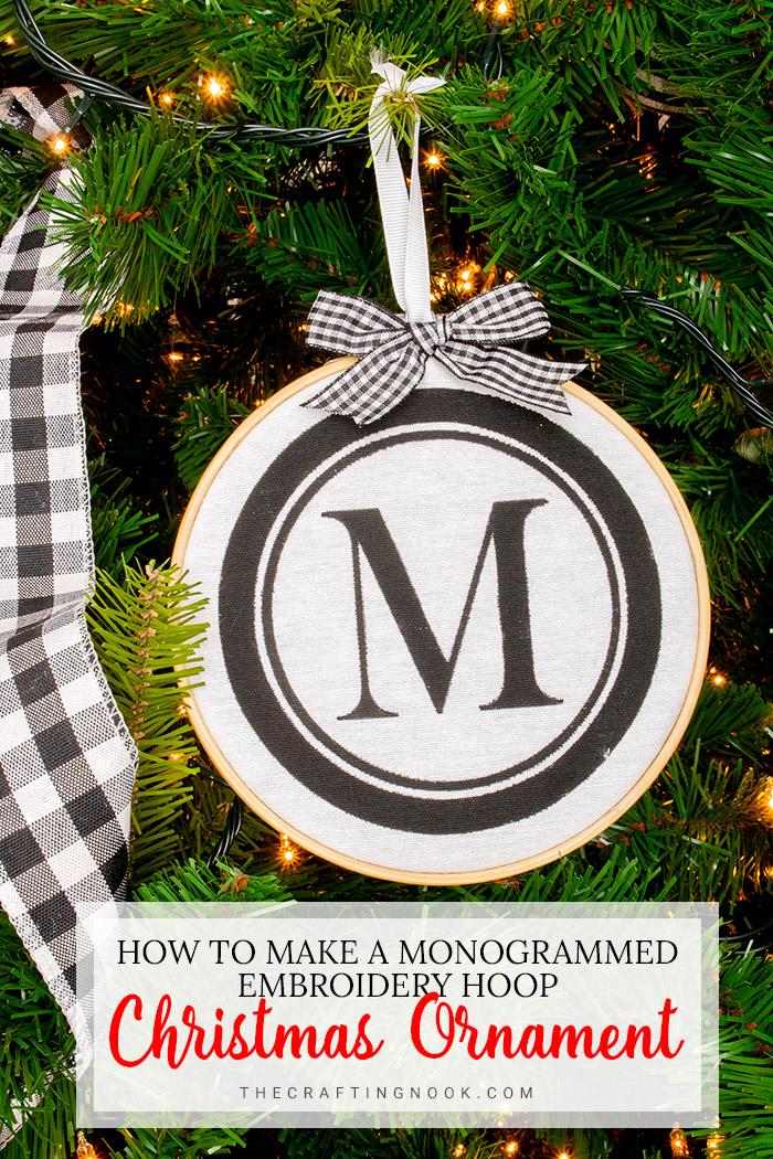 DIY Monogrammed Embroidery Hoop Christmas Ornament