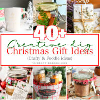 40+ Creative DIY Christmas Gift Ideas (Crafty & Foodie)
