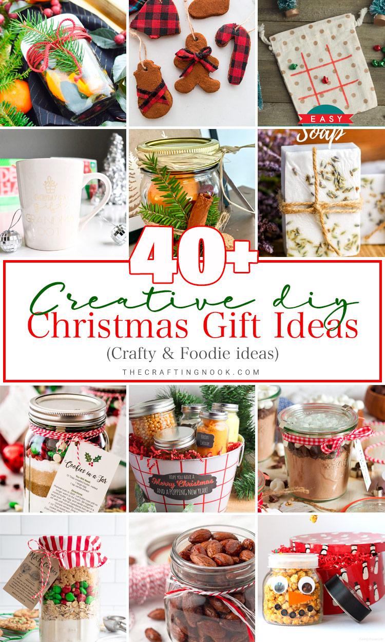 40+ Creative DIY Christmas Gift Ideas (Crafty & Foodie)
