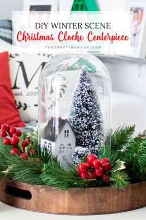 DIY Winter Scene Christmas Cloche Centerpiece