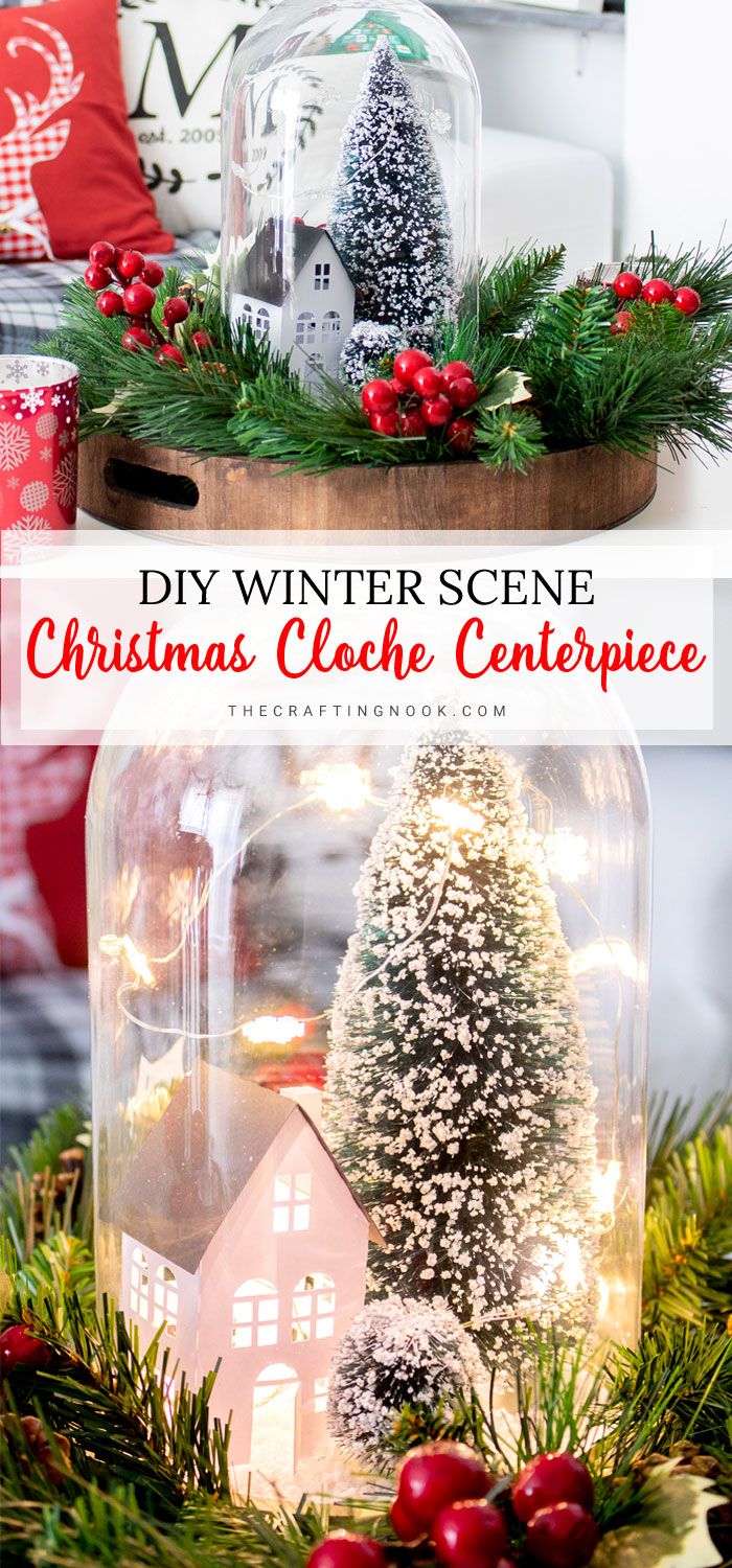 DIY Winter Scene Christmas Cloche Centerpiece PIN