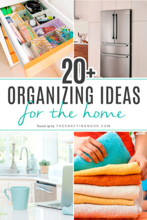 20+ Organization Ideas for the Home