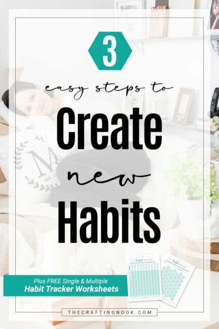 Creating New Habits in 3 Easy Steps