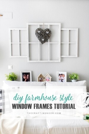 DIY Farmhouse style Window Frames Tutorial