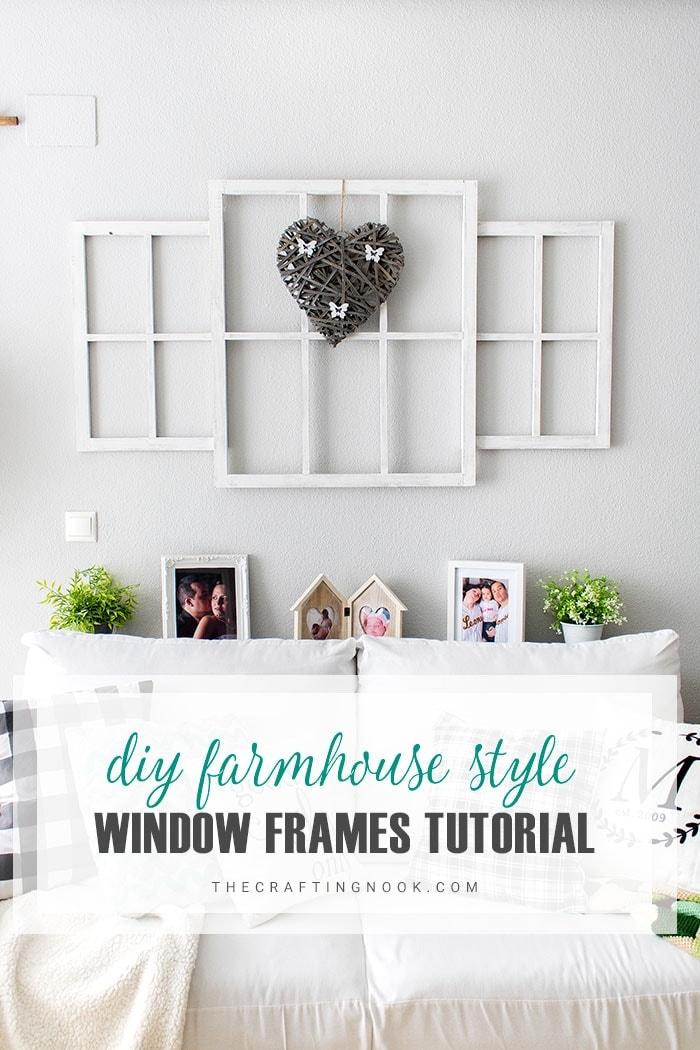DIY Farmhouse style Window Frames Tutorial