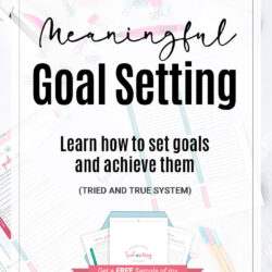 Meaningful Goals Setting: How to set goals and achieve them