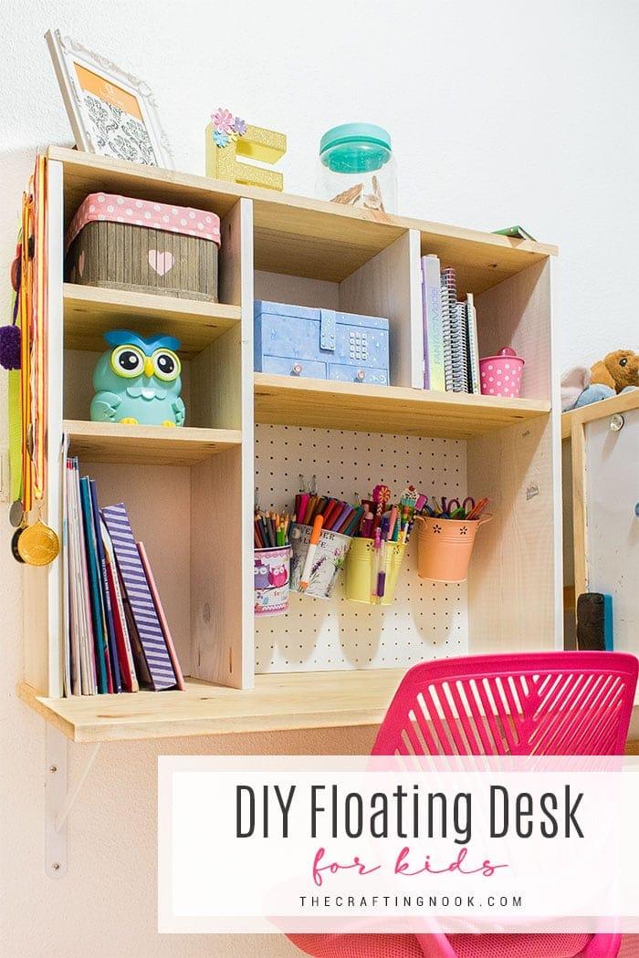 DIY Floating Desk for Kids | The Crafting Nook