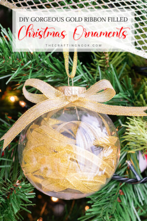 DIY Gold Ribbon Filled Christmas Ornaments