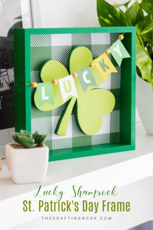 DIY Lucky Shamrock St. Patrick's Day Frame