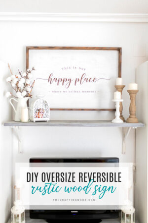 DIY Gorgeous Oversized Rustic Wood Sign (also reversible)