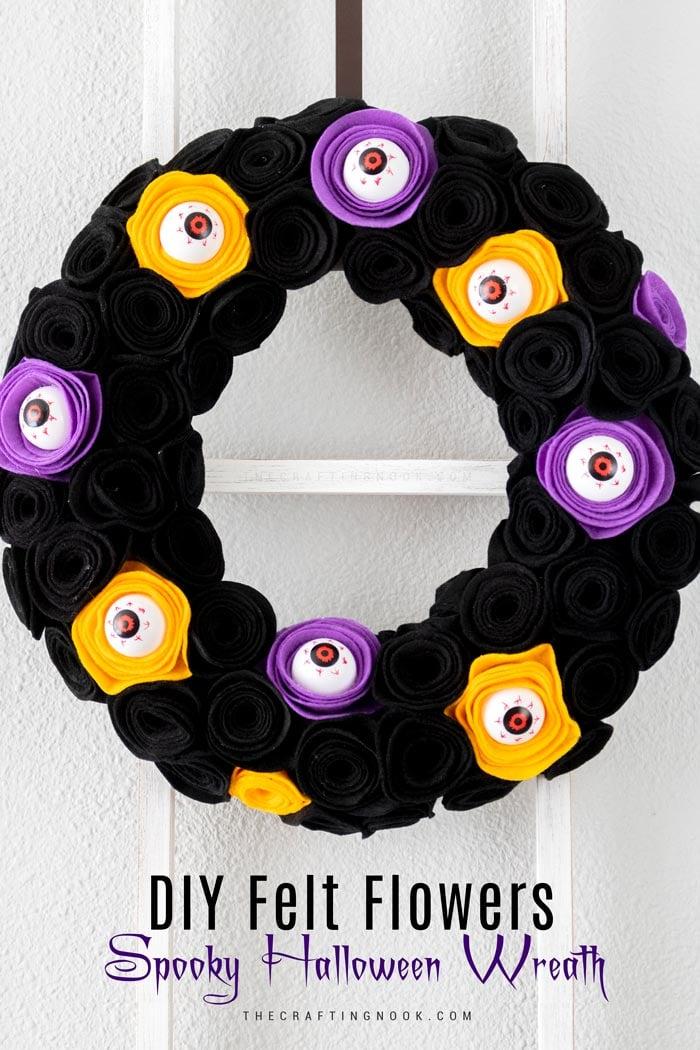 DIY Felt Flowers Spooky Halloween Wreath with creepy eyeballs.